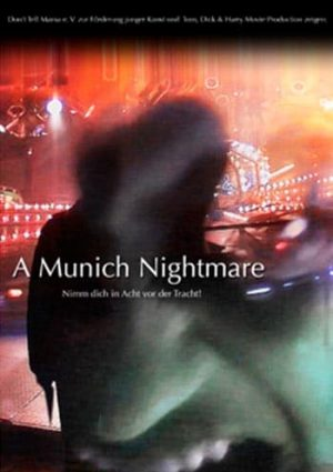 A Munich Nightmare-Plakat